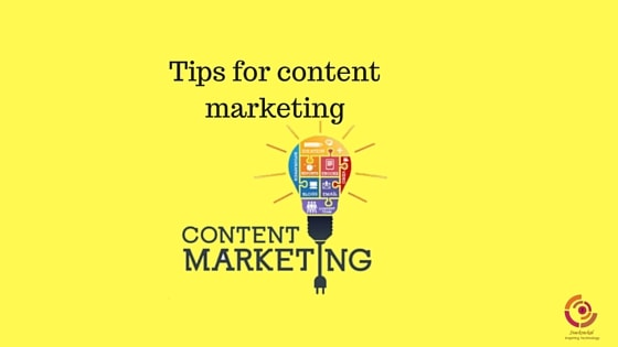 Tips to follow for doing content marketing correctly