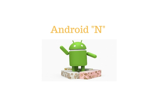 Android latest version named Nougat