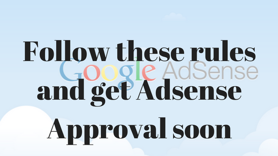 Tips for getting Adsense Approval