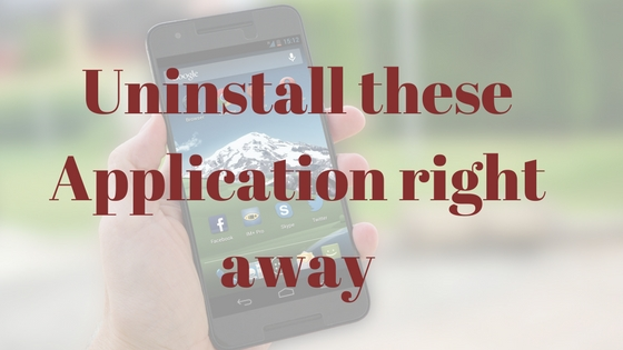 Uninstall these Applications right way if you are using